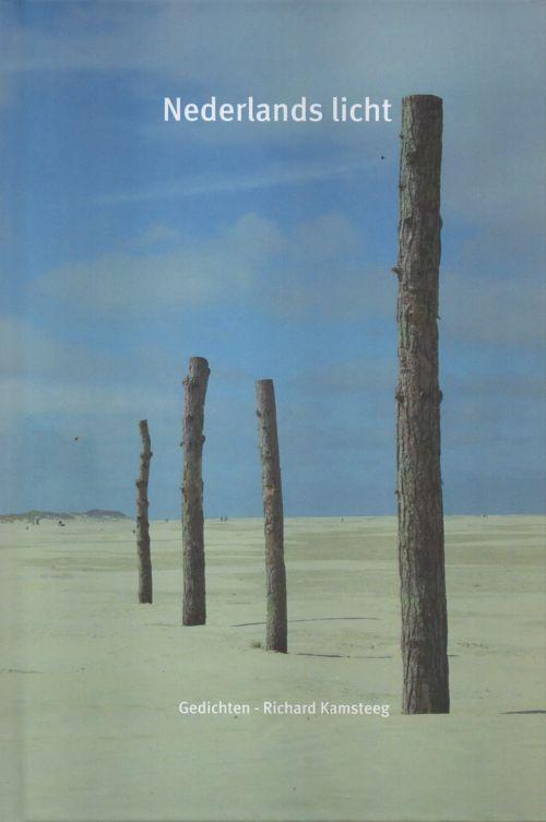 Nederlands licht - gedichten - Richard Kamsteeg